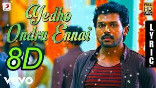 Yedho Ondru Ennai 8D Song | Paiya Movie | Yuvan Shankar Raja Musical | Use Headphone