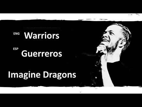 Warriors Imagine Dragons Lyrics Letra Español English Sub