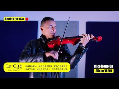 Violín Aileen  VE501  David Guetta  Titatium  Interpreta  Daniel Londoño