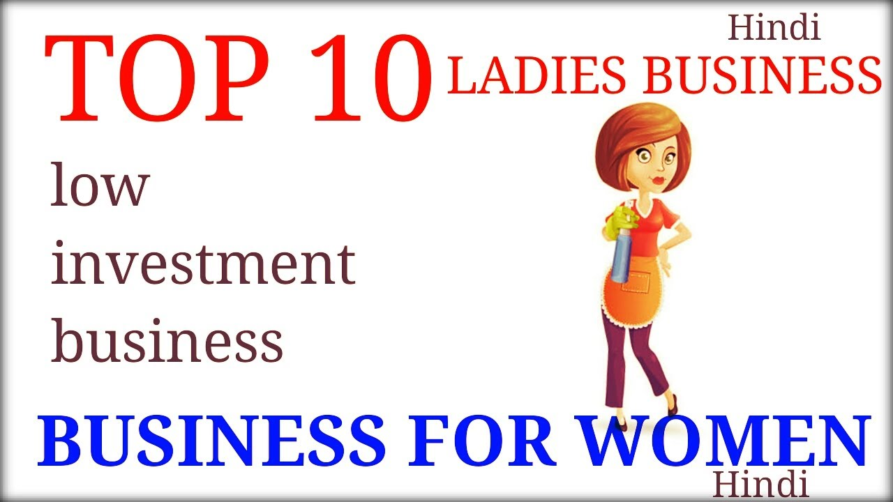 Top 10 Business For Women | Business Ideas For Women | Home Based ...