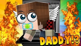 Minecraft - WHO'S YOUR DADDY? BABY LEARNS TO FLY?!