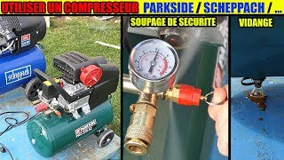 utiliser un compresseur parkside pko 270 500 scheppach lidl how to use an air compressor