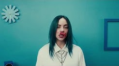 Billie Eilish  - bad guy