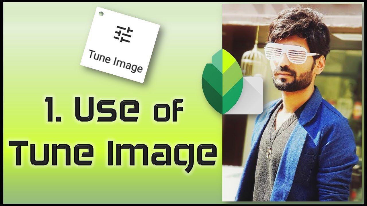 Tune Image | Snapseed tutorial #1 |