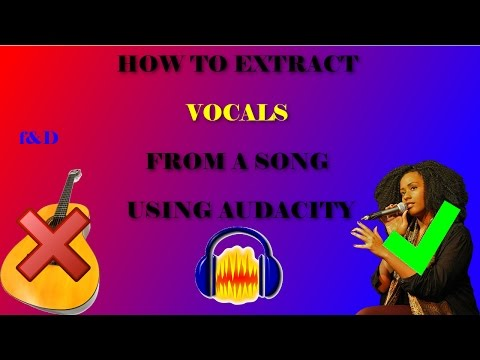 How to Extract Vocals From a Song Using Audacity 2.1.2