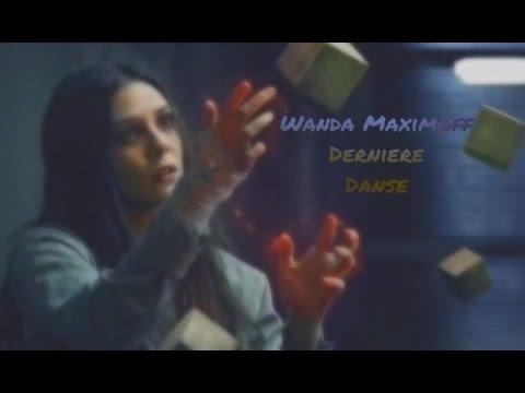 » Dernière Danse « Wanda Maximoff «