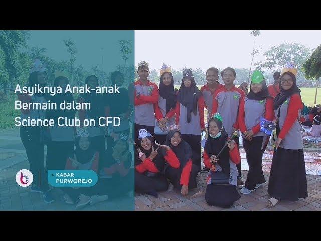 Asyiknya Anak anak Bermain dalam Science Club on CFD