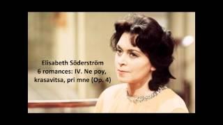 "Elisabeth Söderström: The complete ""6 romances Op. 4"" (Rachmaninov)"