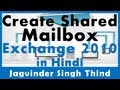 Create a Shared Mailbox in Exchange 2010 Part 63