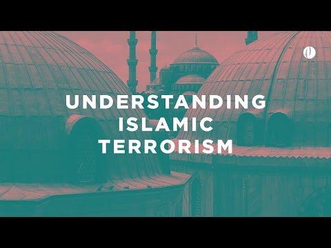 Understanding Islamic Terrorism