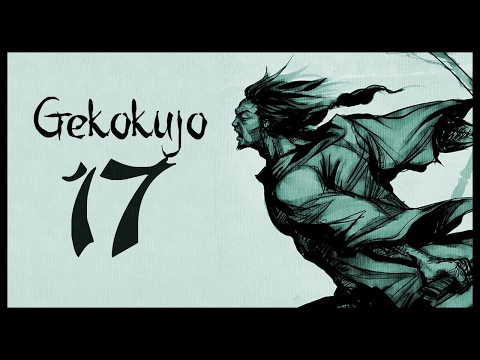 Let's Play Gekokujo 3.1 [Suguroku] Gameplay - Part 17 (OPPORTUNITY - Warband Mod)
