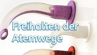 Freihalten der Atemwege, Güdel- und Wendl-Tubus.