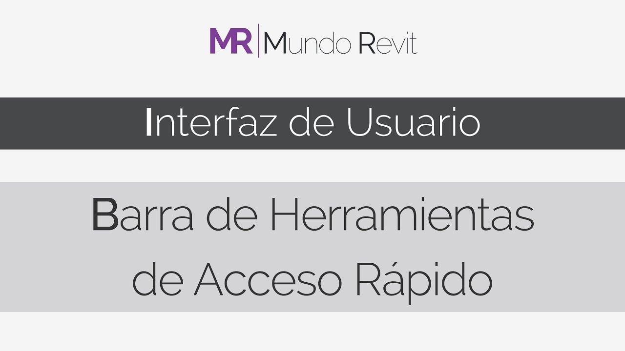 Tutorial Revit Autodesk 2015   Interfaz de usuario. Barra