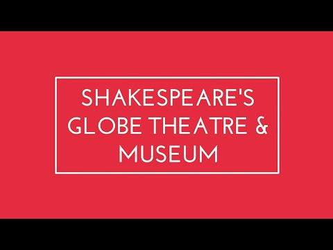 Shakespeare's Globe Theatre and Museum, London