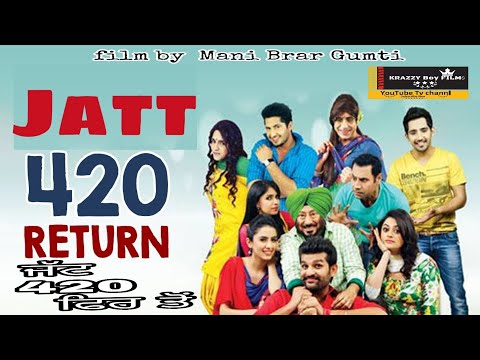 Jatt 420 Return new punjabi move