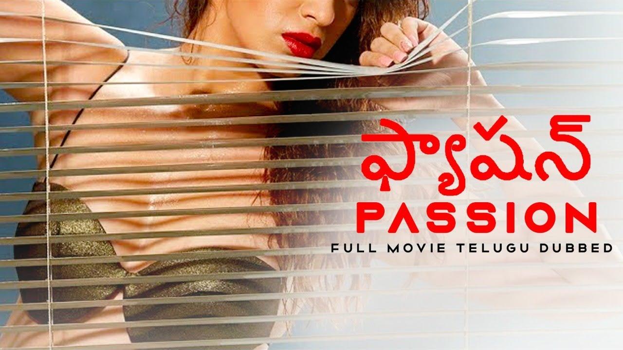 Download ఫ్యాషన్ PASSION (2021) Full Telugu Movie   Telugu Dubbed Romantic Movies   New Telugu Movies 2021