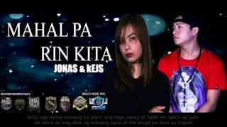 Jonas & Kejs - Mahal Pa Rin Kita ( Breezy Music Pro ) ( Beatsbyfoenineth 2015 )