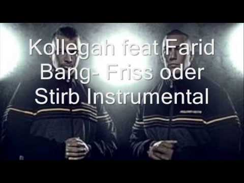 Kollegah Farid Bang-Friss oder Stirb(Instrumental)(JBG2)