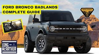 2021 FORD BRONCO BADLANDS COMPLETE GUIDE