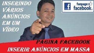 Inserir Mais de Um Anúncio em Vídeos no Facebook - Anúncios Ad Breaks em Massa na Página do Facebook
