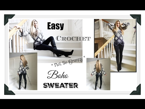 "Easy Boho  "" Not So Granny"" Crochet Sweater"