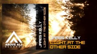 James Kelly - Light at the other side