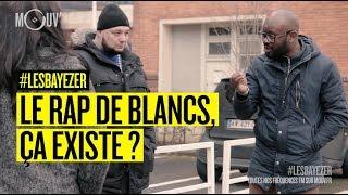 Le rap de blancs / Les manifestations du 22 mars / Bertrand Cantat  #LESBAYEZER