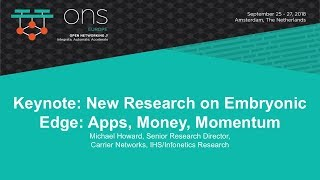 Keynote: New Research on Embryonic Edge: Apps, Money, Momentum - Michael Howard