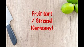 How to cook - Fruit tart  Streusel (Germany)