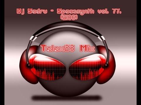 Dj Sadru - Spacesynth Mix vol.  77.  (Telex23 Mix) (2016)