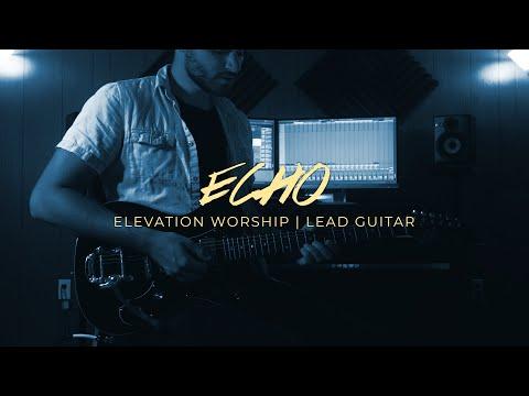 Echo - Elevation Worship | EG Tutorial
