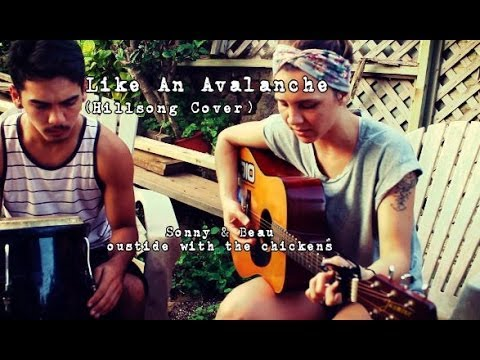 Like An Avalanche - Hillsong (Cover) by Isabeau x Sonny