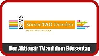 DER AKTIONÄR TV auf dem Börsentag Dresden