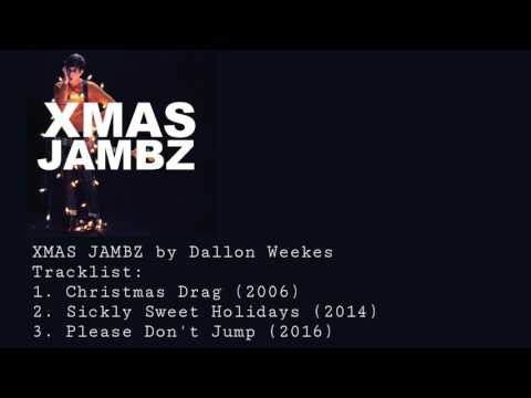 XMAS JAMBZ by Dallon Weekes (Full EP)