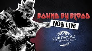 Guild Wars 2: The Icebrood Saga - Prologue Bound by Blood Official Trailer