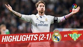 Resumen de Real Madrid vs Real Betis (2-1)