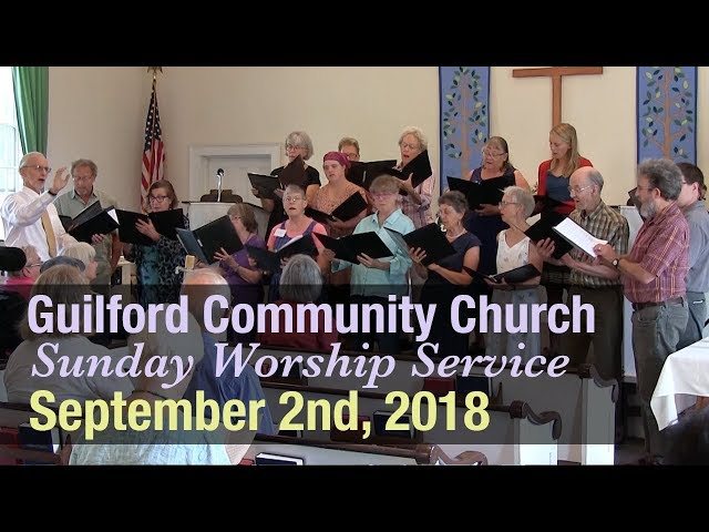 Guilford Church Service - 9/2/18