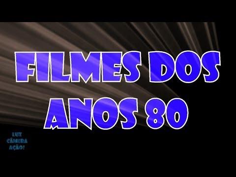 Anos 80 - O melhor do Cinema