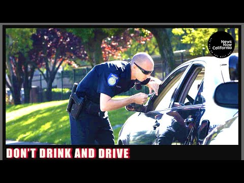 DO NOT DRINK AND DRIVE A PUBLIC SERVICE ANNOUNCEMENT FROM NEWS NOW CALIFORNIA