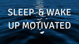 FALL ASLEEP & WAKE UP MOTIVATED (VOICE) A guided meditation to help you sleep deeply and focus