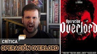 Operación Overlord - crítica de cine