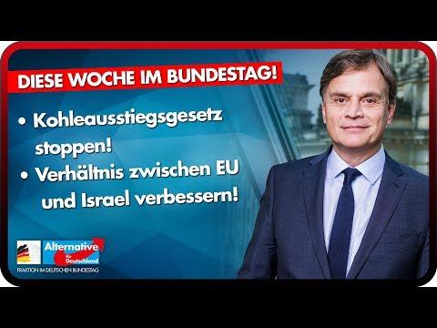 Kohleausstiegsgesetz stoppen, Verhältnis EU/Israel verbessern uvm. - Diese Woche im Bundestag