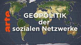 Geopolitik der Sozialen Netzwerke | Mit offenen Karten | ARTE
