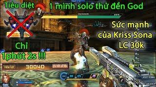 Truy kích RPG ✓- Trải nghiệm sức mạnh của Kriss Sona LC hơn 30k, thử solo đền God và cái kết.