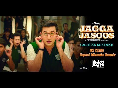 Galti Se Mistake Remix- Jagga Jasoos - Tapori Mistake - DJ Tejas I Jiwan Joshi Visuals