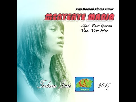 MENYENYE MANJA - VIVI NOR -  POP DAERAH FLORES TIMUR - NTT