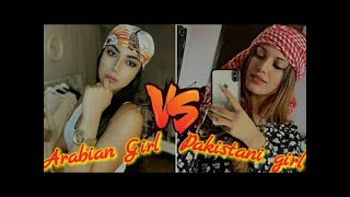Arabian Girl |vs| Pakistani Girl | TikTok videos
