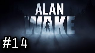 Alan Wake #14 - C