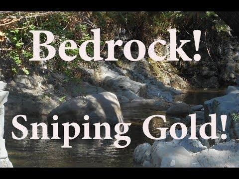 Where to find gold in a river. (sniping bedrock)