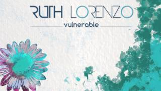 "Ruth Lorenzo ""Vulnerable"" (Audio Oficial)"